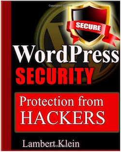 WordPress Security - Protection from Hackers by Lambert Klein