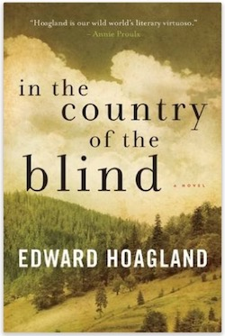 In the Country of the Blind - A Novel by Edward Hoagland