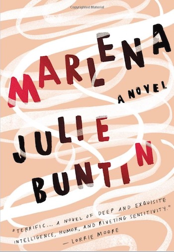 Marlena - A Novel by Julie Buntin